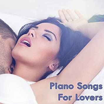Piano Songs For Lovers