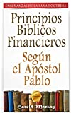 Principios Bíblicos Financieros: Según el Apóstol...