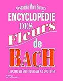 Encyclopédie des fleurs de Bach. L'Harmonie émotionnelle au quotidien