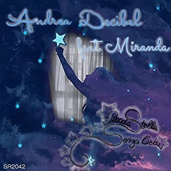 Piccola stella senza cielo (feat. Miranda)