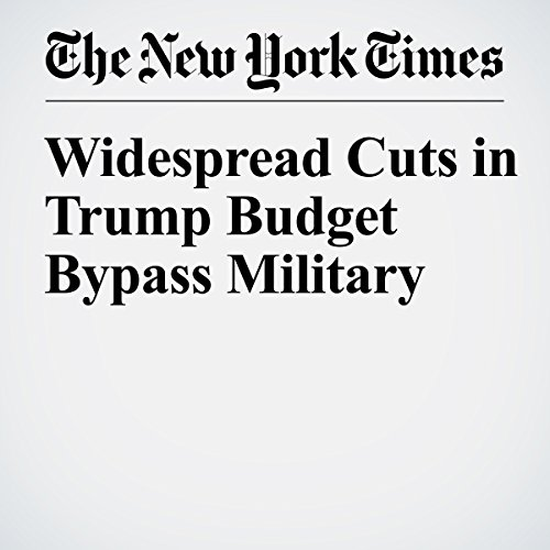 Widespread Cuts in Trump Budget Bypass Military copertina