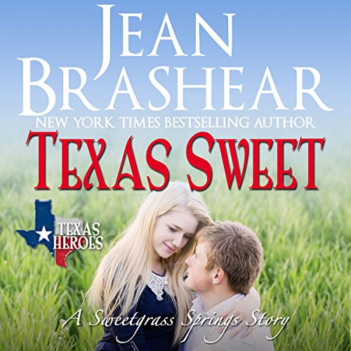 Texas Sweet: Sweetgrass Springs Stories audiobook cover art