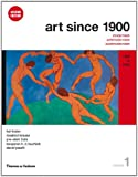 Art Since 1900: 1900 to 1944 (Second Edition)  (Vol. 1)