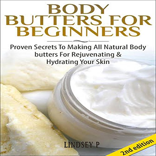 Body Butters for Beginners [2nd Edition] audiobook cover art