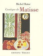 Cantique de Matisse de Michel Butor
