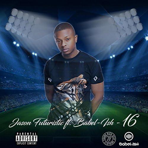 Jason Futuristic feat. Babel-Ish