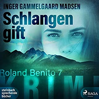 Schlangengift     Rolando Benito 7              Autor:                                                                                                                                 Inger Gammelgaard Madsen                               Sprecher:                                                                                                                                 Hannah Baus                      Spieldauer: 10 Std. und 49 Min.     7 Bewertungen     Gesamt 4,0