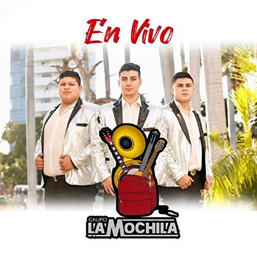 Grupo La Mochila 2020 (En Vivo)