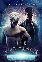 The Titan (Chrysalis Corporation)