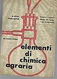 Elementi di chimica agraria. Chimica Vegetale, chimica del terreno e dei Fertilizzanti