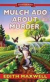 Mulch Ado about Murder (Local Foods Mystery Book 5)