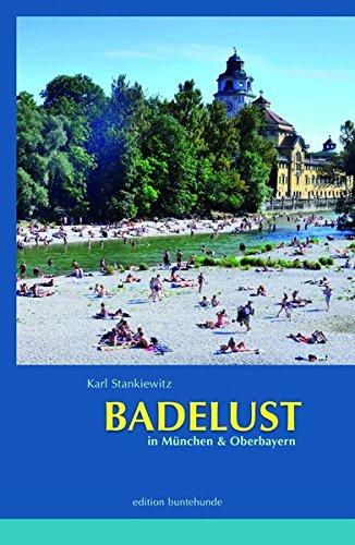 BADELUST in München und Oberbayern