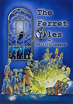 The Ferret Files by [Phillip Legard]