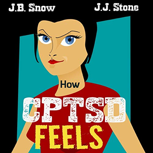 How CPTSD Feels audiobook cover art