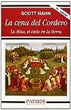 La cena del cordero: la misa, el cielo en la tierra (patmos)