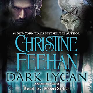 Dark Lycan     A Carpathian Novel, Book 24              By:                                                                                                                                 Christine Feehan                               Narrated by:                                                                                                                                 Robert Sarkus                      Length: 13 hrs and 57 mins     882 ratings     Overall 4.5