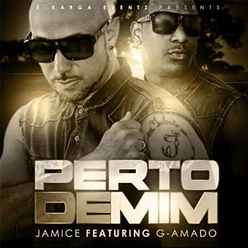 Perto de Mim (feat. G-Amado)