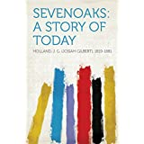 Sevenoaks: A Story of Today (English Edition)