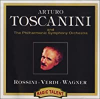 Toscanini Conducts Rossini,