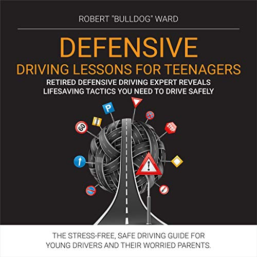 Defensive Driving Lessons for Teenagers cover art