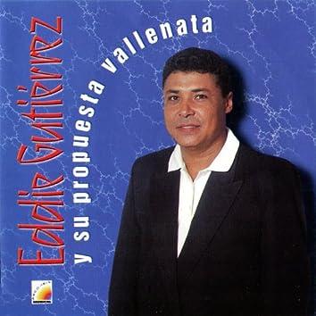Eddie Gutiérrez y Su Propuesta Vallenata