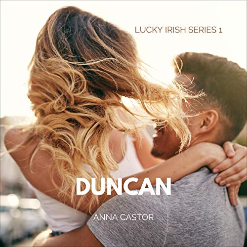 Duncan: Steamy Irish Family Romance Series cover art