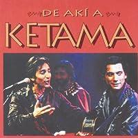 De Aki a Ketama by KETAMA (1995-11-07)