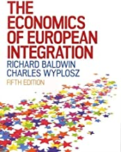 The Economics of European Integration by Baldwin (2015-03-01)