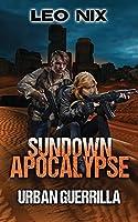Urban Guerrilla (Sundown Apocalypse)