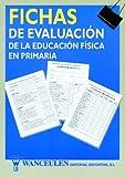 Fichas De Evaluacion De La Educación Física En Primaria