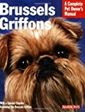 brussels griffon dog guide book for owners