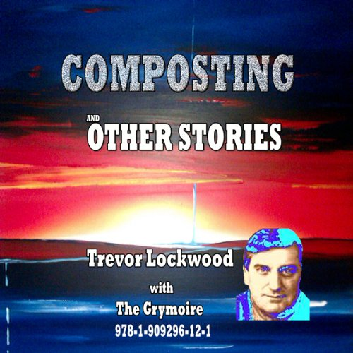 Composting and Other Stories audiobook cover art