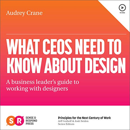 What CEOs Need to Know About Design cover art
