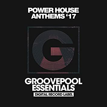 Power House Anthems 2017