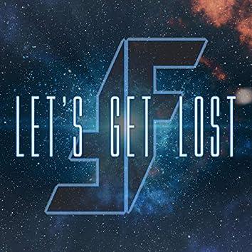 Let's Get Lost (#Hot16challenge2)