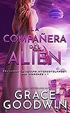 La compañera del alien (Programa de Novias Interestelares : Las vírgenes nº 1)