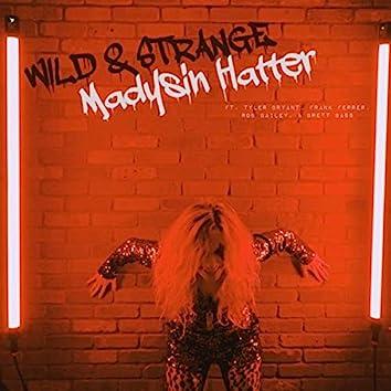Wild & Strange (feat. Tyler Bryant, Frank Ferrer, Rob Bailey & Brett Bass)
