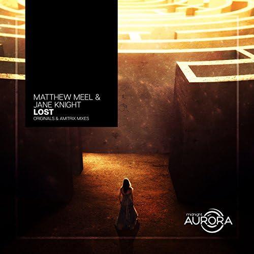 Matthew Meel, Jane Knight & Amitrix
