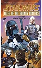 [Star Wars: Tales of the Bounty Hunters] [by: Kevin J. Anderson]