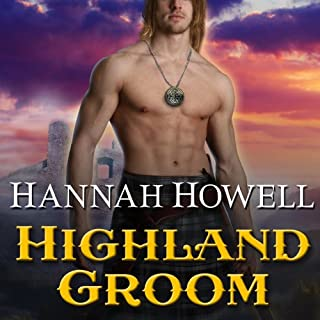 Highland Groom     The Highland, Book 8              By:                                                                                                                                 Hannah Howell                               Narrated by:                                                                                                                                 Angela Dawe                      Length: 9 hrs and 56 mins     326 ratings     Overall 4.5