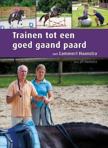 Trainen tot een goed gaand paard: met Lammert Haanstra