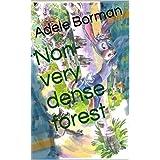 Non-very dense forest (English Edition)