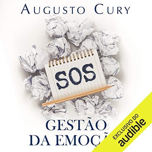 Gestão da emoção [Emotion Management] Audiobook By Augusto Cury cover art