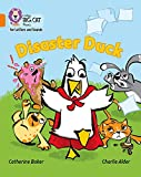 Disaster Duck: Band 06/Orange (Collins Big Cat Phonics for Letters and Sounds)