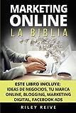 Marketing Online: LA BIBLIA: 5 libros en 1: El Primer Curso Que...