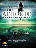 UFOTV Presents: The Afterlife Investigations