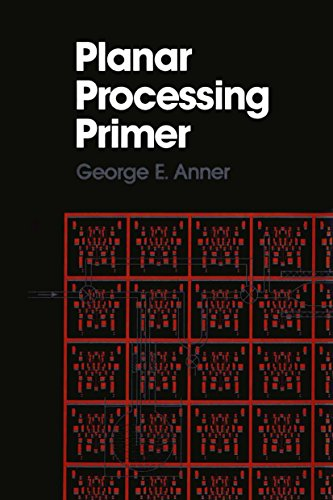 Planar Processing Primer (English Edition)