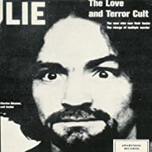 Lie - The Love And Terror Cult by Charles Manson