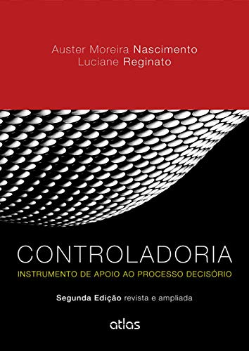 Controladoria: Instrumento De Apoio Ao Processo Decisório