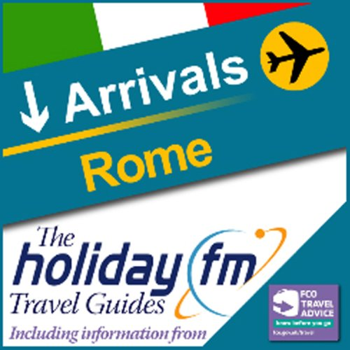 Rome: Holiday FM Travel Guide audiobook cover art